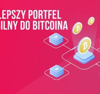 Jak znaleźć najlepszy portfel mobilny do bitcoina (BTC)? | #14 Kurs BTC od Zera