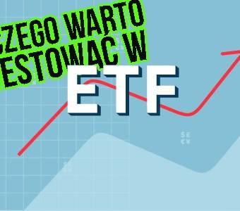 Rozpoczynasz przygodę z ETF-ami? Poznaj zalety ETF, które utwierdzą Cię w Twojej decyzji