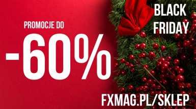 BLACK FRIDAY w FXMAG | Ceny w dół, nawet o 60%