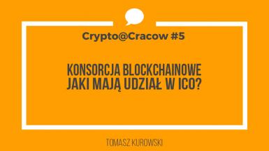 ICO i Konsorcja Blockchainowe