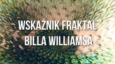 Wskaźnik Fraktal Billa Williamsa